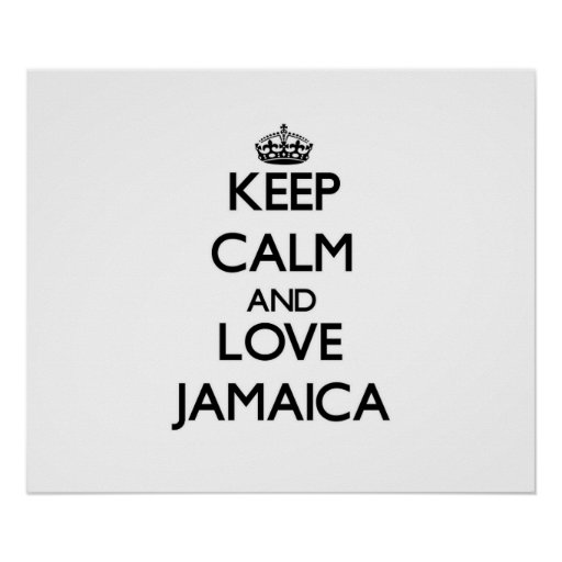 Keep Calm and Love Jamaica Posters