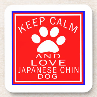 Keep Calm And Love Japanese Chin Beverage Coasters