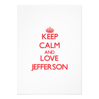 Keep calm and love Jefferson Custom Invite