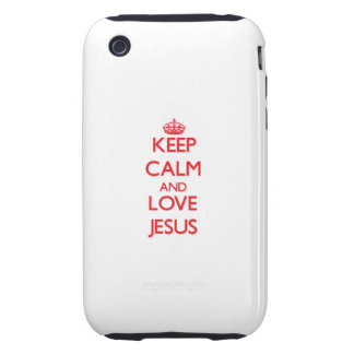 Keep Calm and Love Jesus iPhone 3 Tough Case