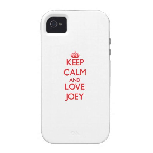 Keep Calm and Love Joey Case For The iPhone 4