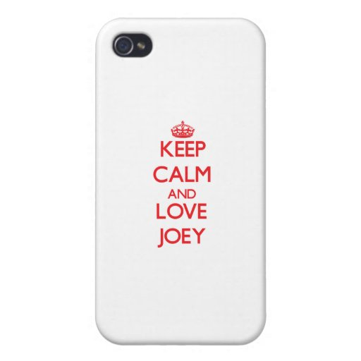 Keep Calm and Love Joey iPhone 4 Cover