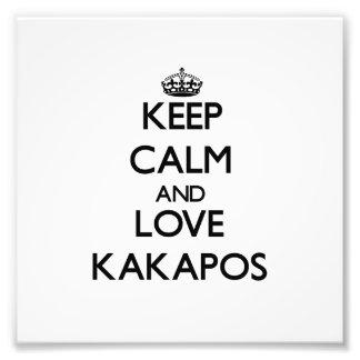 Keep calm and Love Kakapos Art Photo