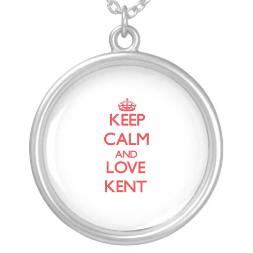 Keep calm and love Kent Pendants
