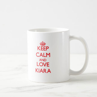 Keep Calm and Love Kiara Coffee Mug