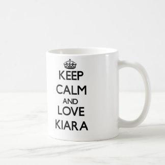 Keep Calm and Love Kiara Mugs