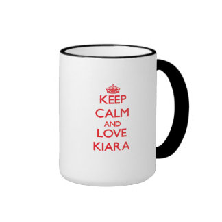 Keep Calm and Love Kiara Mug