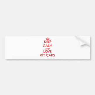 Keep calm and love Kit Cars Bumper Stickers