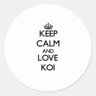 Keep calm and Love Koi Round Stickers
