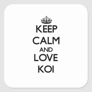 Keep calm and Love Koi Square Sticker