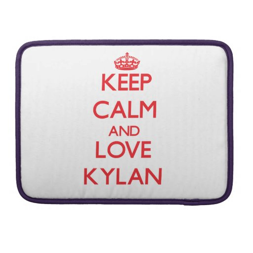 Keep Calm and Love Kylan Sleeve For MacBook Pro