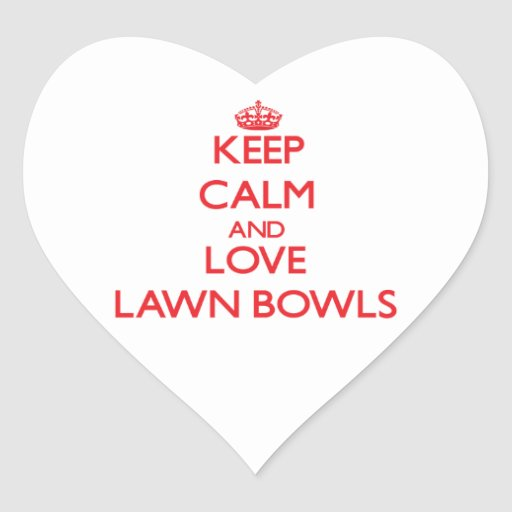 Keep calm and love Lawn Bowls Sticker
