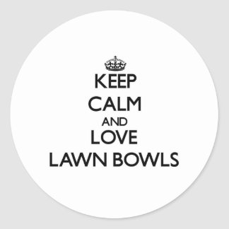 Keep calm and love Lawn Bowls Round Stickers
