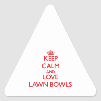 Keep calm and love Lawn Bowls Triangle Sticker