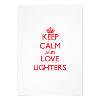 Keep calm and love Lighters Invites