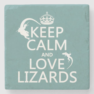Keep Calm and Love Lizards - all colors Stone Coaster