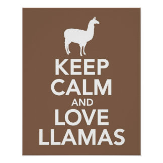 Keep Calm and Love Llamas print or poster