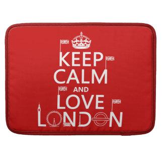 Keep Calm and Love London Sleeve For MacBooks