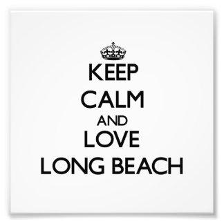 Keep Calm and love Long Beach Photo Art