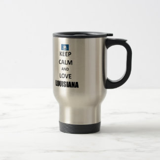 Keep calm and love Louisiana Stainless Steel Travel Mug