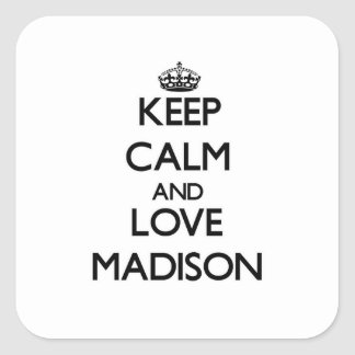 Keep Calm and love Madison Stickers