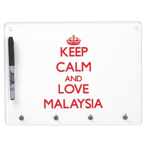 Keep Calm and Love Malaysia Dry-Erase Board