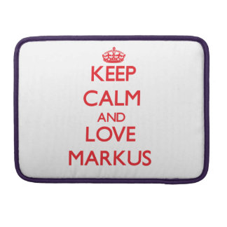 Keep Calm and Love Markus Sleeve For MacBooks