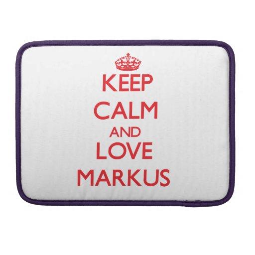 Keep Calm and Love Markus Sleeve For MacBooks