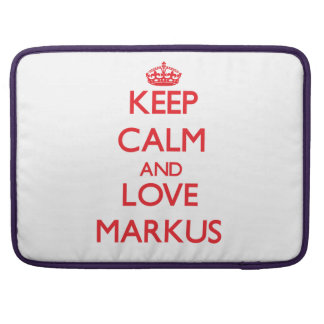 Keep Calm and Love Markus MacBook Pro Sleeves