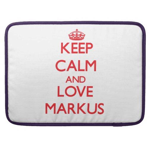 Keep Calm and Love Markus MacBook Pro Sleeves