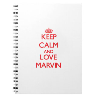 Keep Calm and Love Marvin Notebook