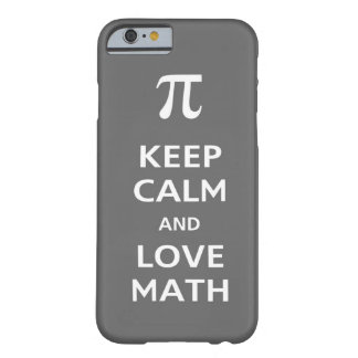 Keep calm and love math barely there iPhone 6 case