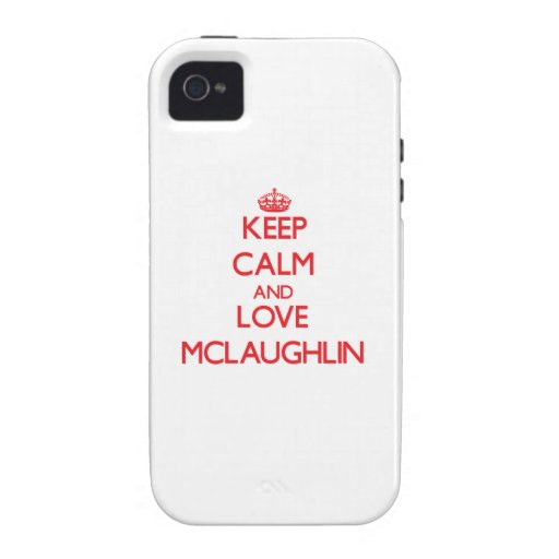 Keep calm and love Mclaughlin iPhone 4/4S Cover