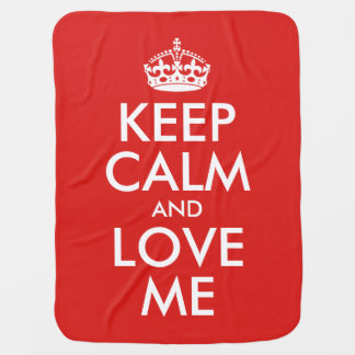 Keep Calm And Love Me (2 sided) Baby Blanket