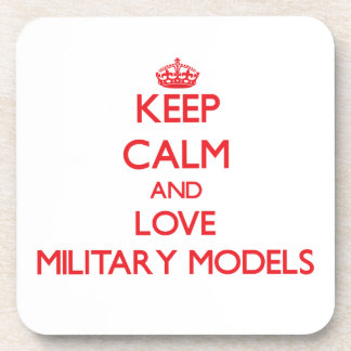 Keep calm and love Military Models Drink Coaster