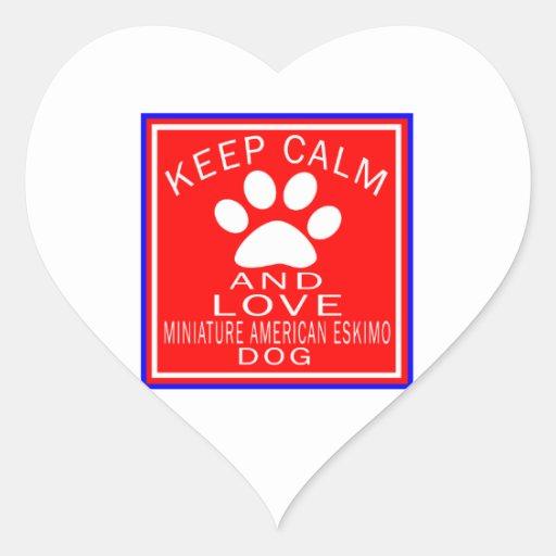 Keep Calm And Love Miniature American Eskimo dog Heart Stickers