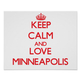Keep Calm and Love Minneapolis Poster
