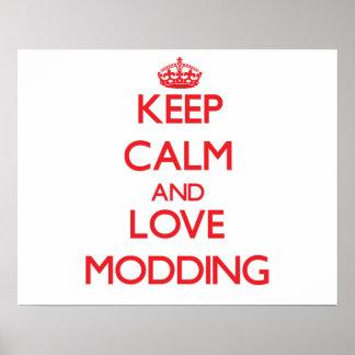 Keep calm and love Modding Print
