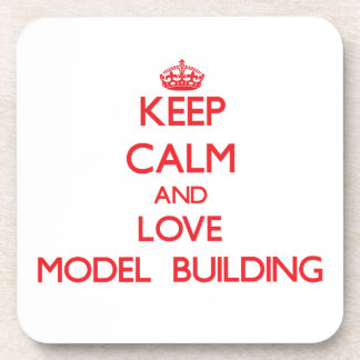 Keep calm and love Model Building Beverage Coaster
