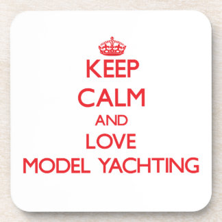 Keep calm and love Model Yachting Coasters