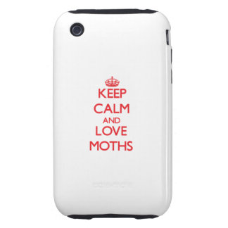 Keep calm and love Moths iPhone 3 Tough Covers