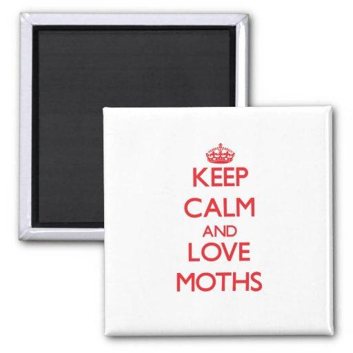 Keep calm and love Moths Refrigerator Magnet
