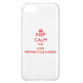 Keep calm and love Motorcycle Racing Case For iPhone 5C