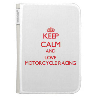 Keep calm and love Motorcycle Racing Case For Kindle