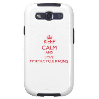 Keep calm and love Motorcycle Racing Samsung Galaxy S3 Cases