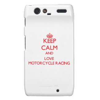 Keep calm and love Motorcycle Racing Droid RAZR Cover