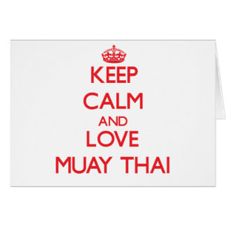 Keep calm and love Muay Thai Card