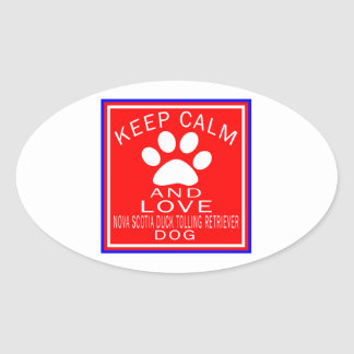 Keep Calm And Love Nova Scotia Duck Tolling Retrie Oval Stickers