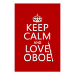 Keep Calm and Love Oboe (any background colour)