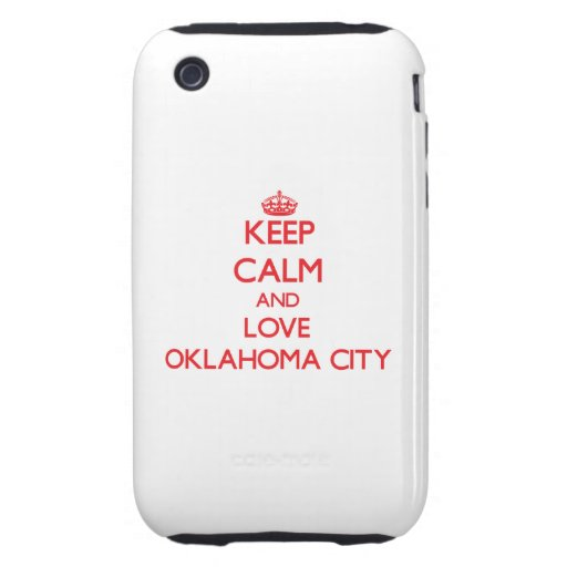 Keep Calm and Love Oklahoma City Tough iPhone 3 Cover
